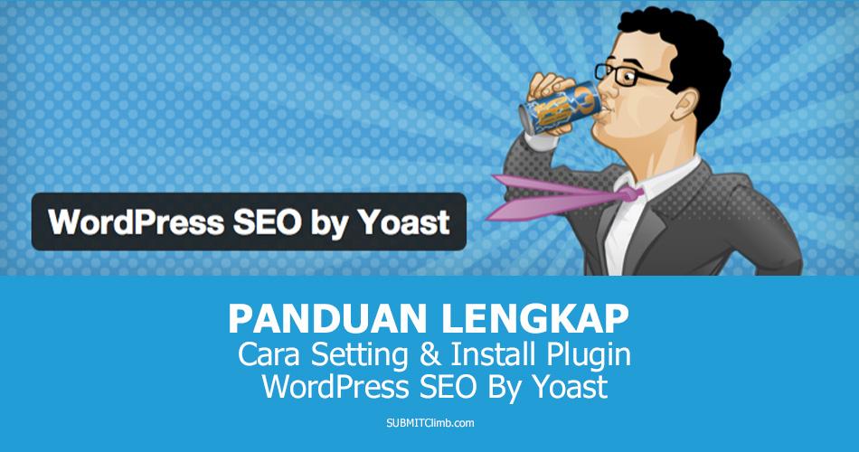 Cara Setting Plugin WordPress SEO By Yoast