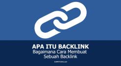 Apa Itu Backlink Dan Bagaimana Cara Membuat Backlink