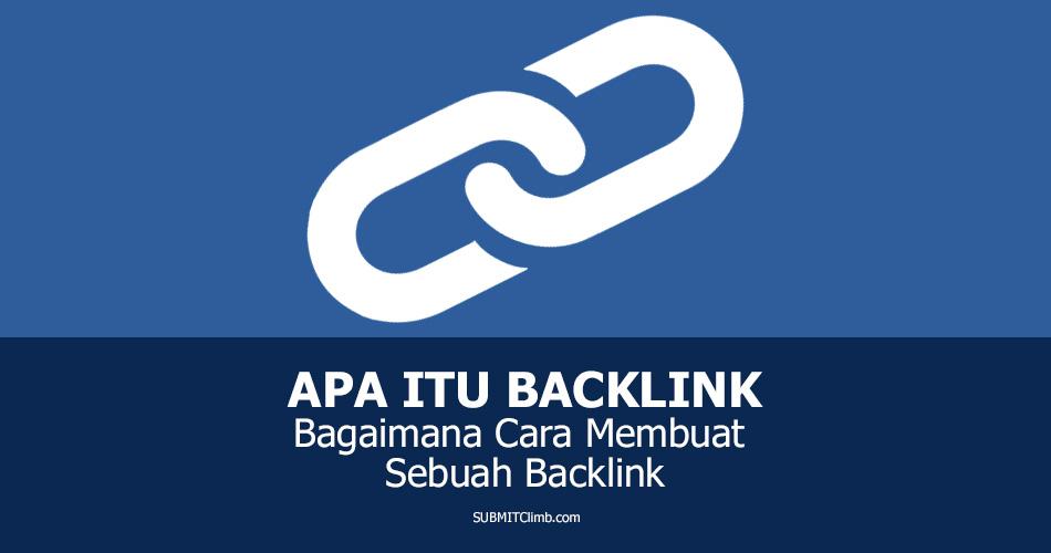Apa Itu Backlink Dan Bagaimana Cara Membuat Sebuah Backlink