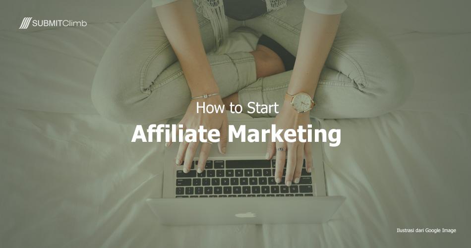 Memulai Bisnis Affiliate Marketing