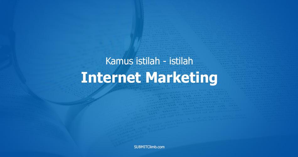 Kamus Istilah Internet Marketing