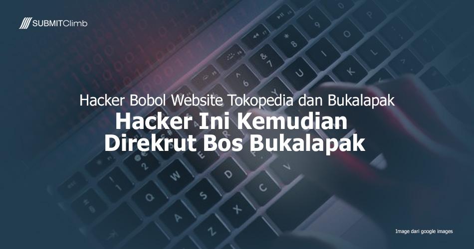 Hacker Berhasil Membobol Tokopedia Dan Bukalapak