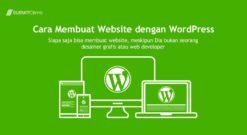 Cara Membuat Website Dengan WordPress – Panduan WordPress Gratis