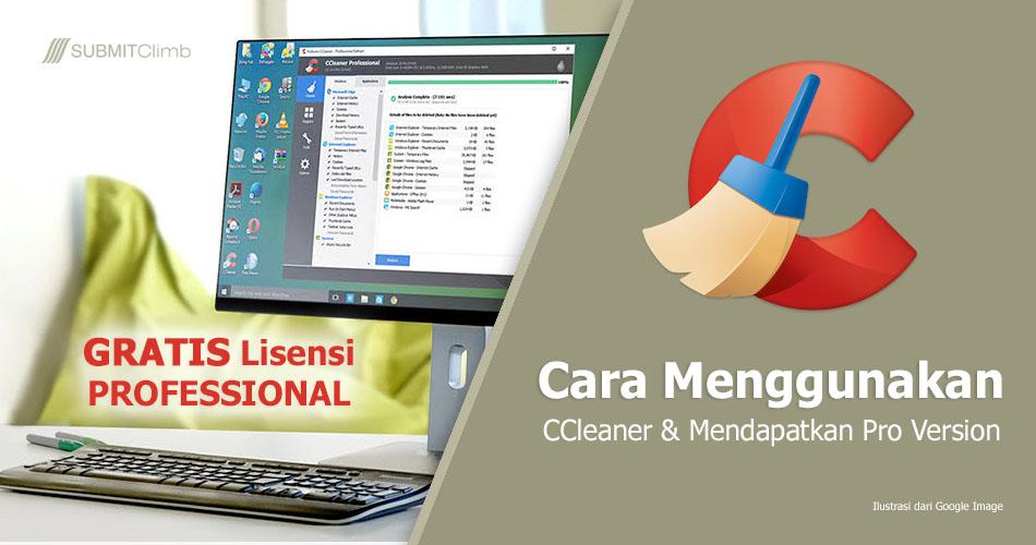 Apa Itu CCleaner Dan Bagaimana Cara Menggunakan CCleaner