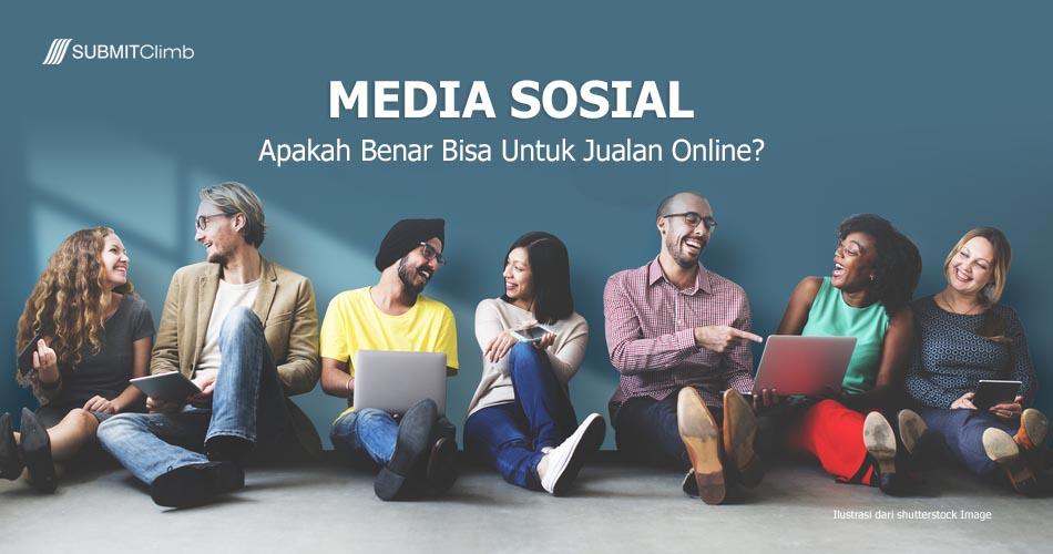 Apakah Bisa Media Sosial Untuk Jualan Online