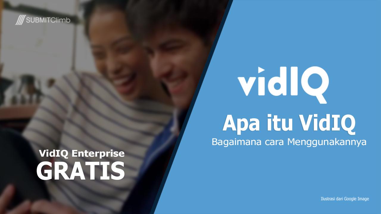 Apa Itu VidIQ Manfaat dan Cara Menggunakannya