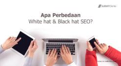 Apa Perbedaan White Hat Dan Black Hat SEO