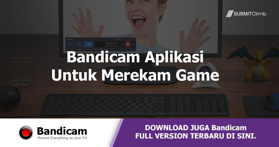Bandicam Aplikasi Untuk Merekam Game