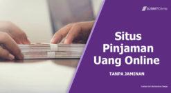 Situs Pinjaman Uang Online Tanpa Jaminan