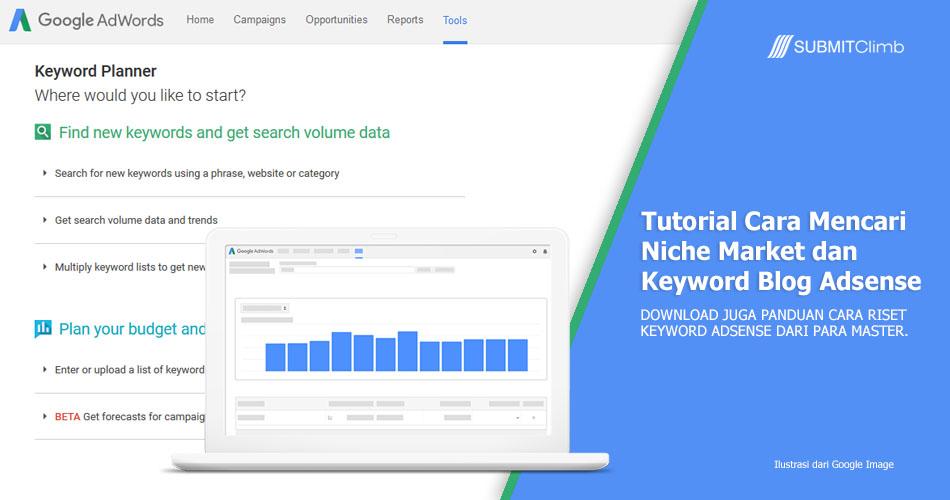 Cara Mencari Niche Market Dan Keyword Untuk Blog Google Adsense