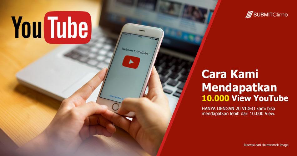 Cara Mendapatkan 10000 View Youtube Hanya Dengan 20 Video Saja