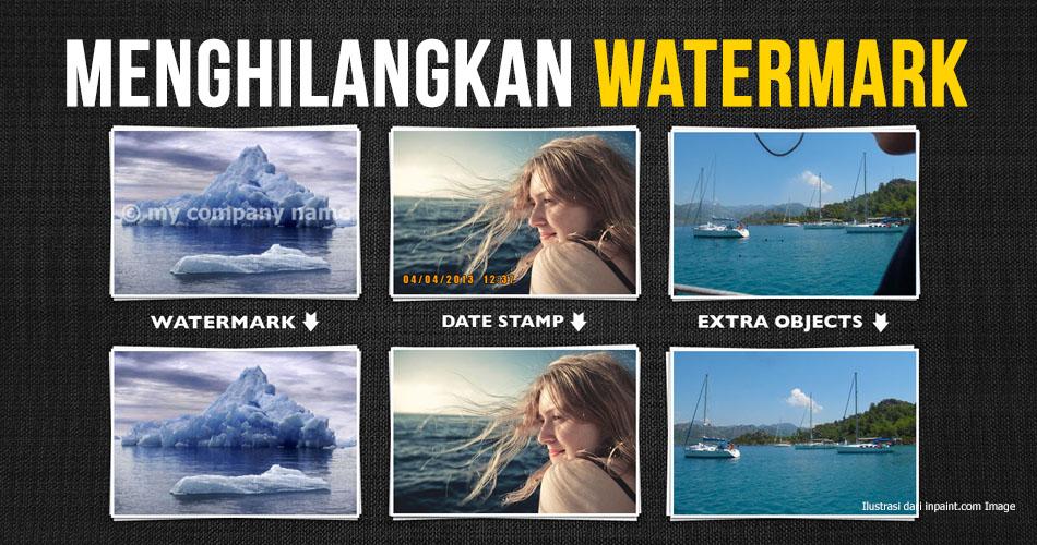 Cara Cepat Menghapus Watermark Foto Atau Gambar