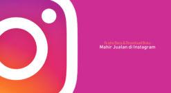 Mau Jualan Menggunakan Instagram, Baca Buku Mahir Jualan Di Instagram