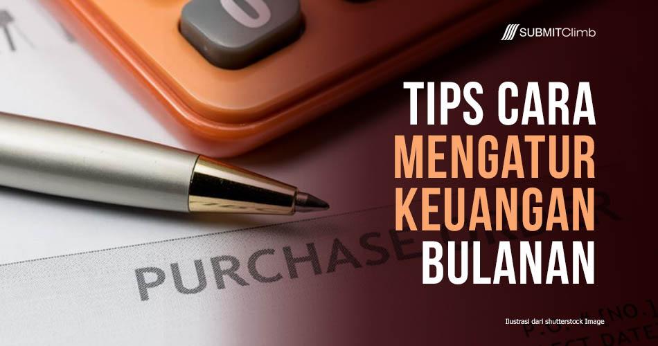 Tips Cara Mengatur Keuangan Bulanan