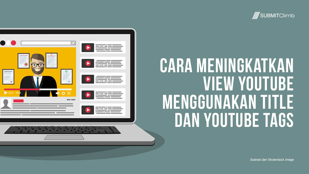 Cara Meningkatkan View YouTube Menggunakan Title Dan YouTube Tags