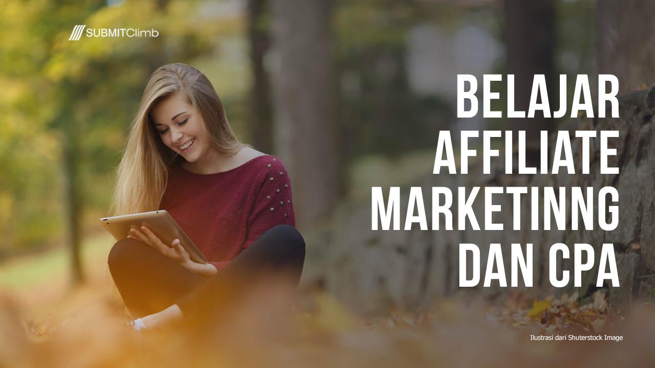 Belajar Affiliate Marketing Dan CPA – Panduan Gratis SUBMITClimb