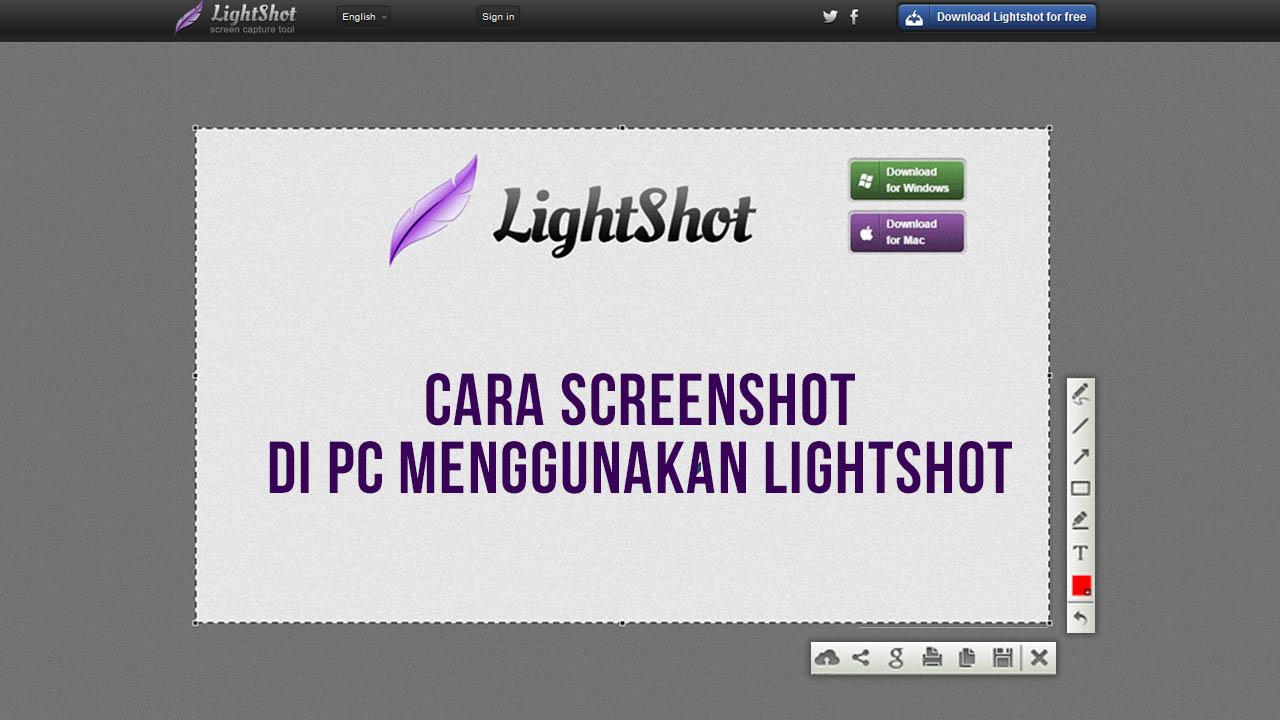Cara Screenshot Di PC Menggunakan Lightshot