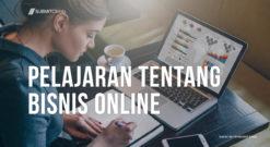 Pelajaran Tentang Bisnis Online