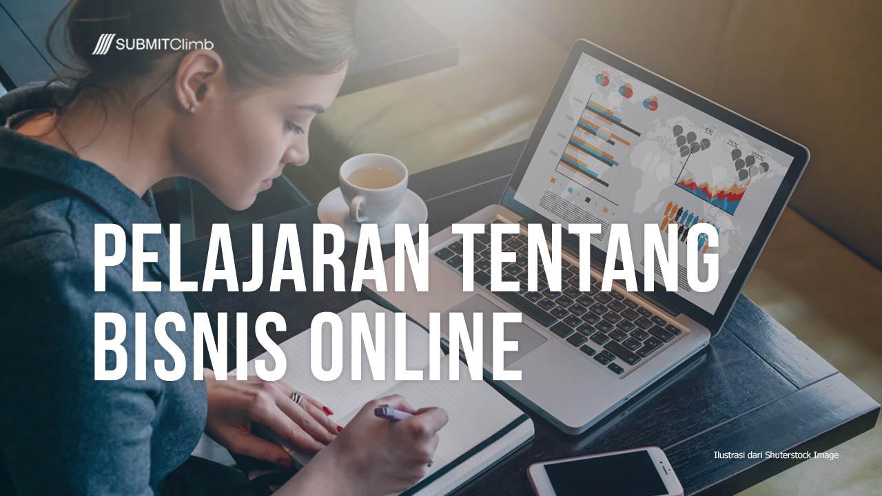 Pelajaran Tentang Bisnis Online: Pelajari Sebelum Memulai Bisnis Online