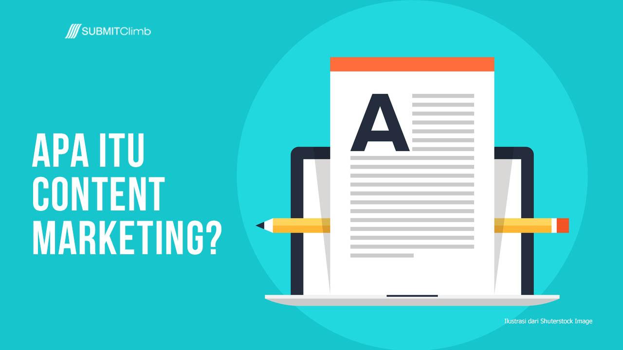 Apa Itu Content Marketing Dalam Bisnis Online