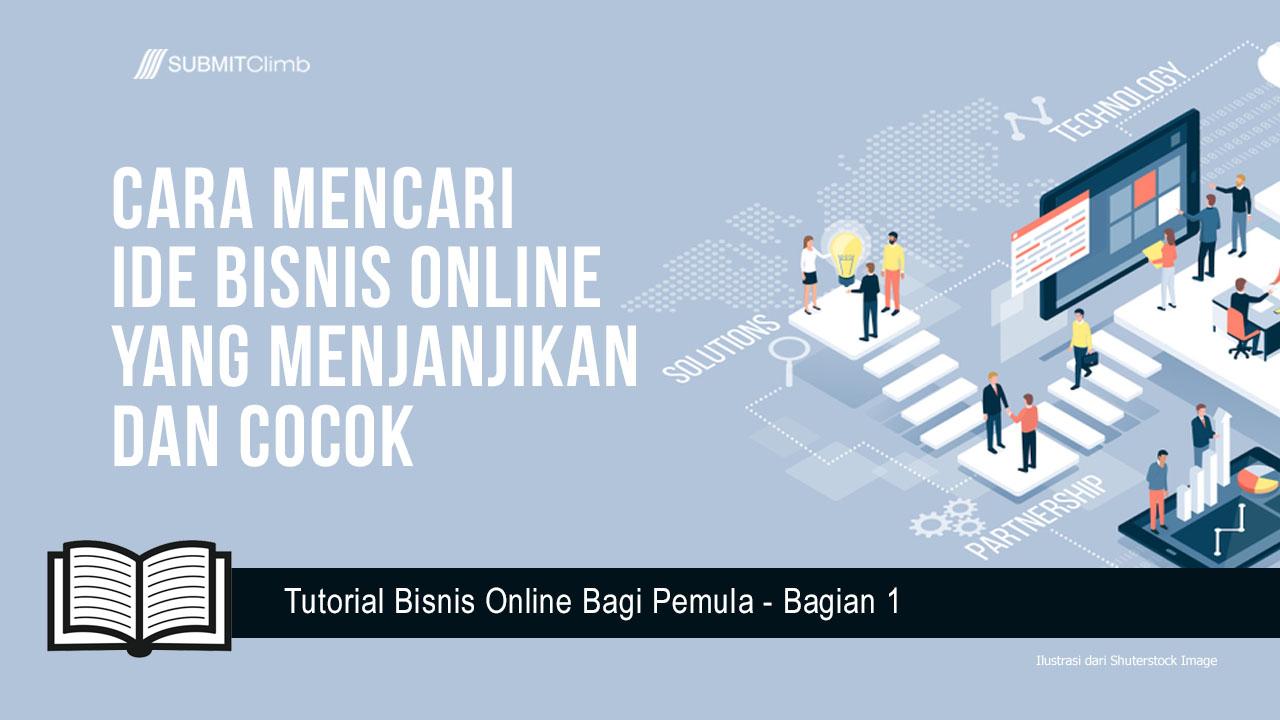 Cara Mencari Ide Bisnis Online Yang Menjanjikan Dan Cocok
