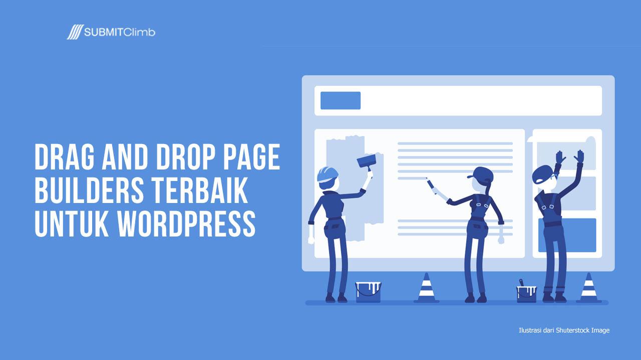 Drag And Drop Page Builders Terbaik Untuk WordPress