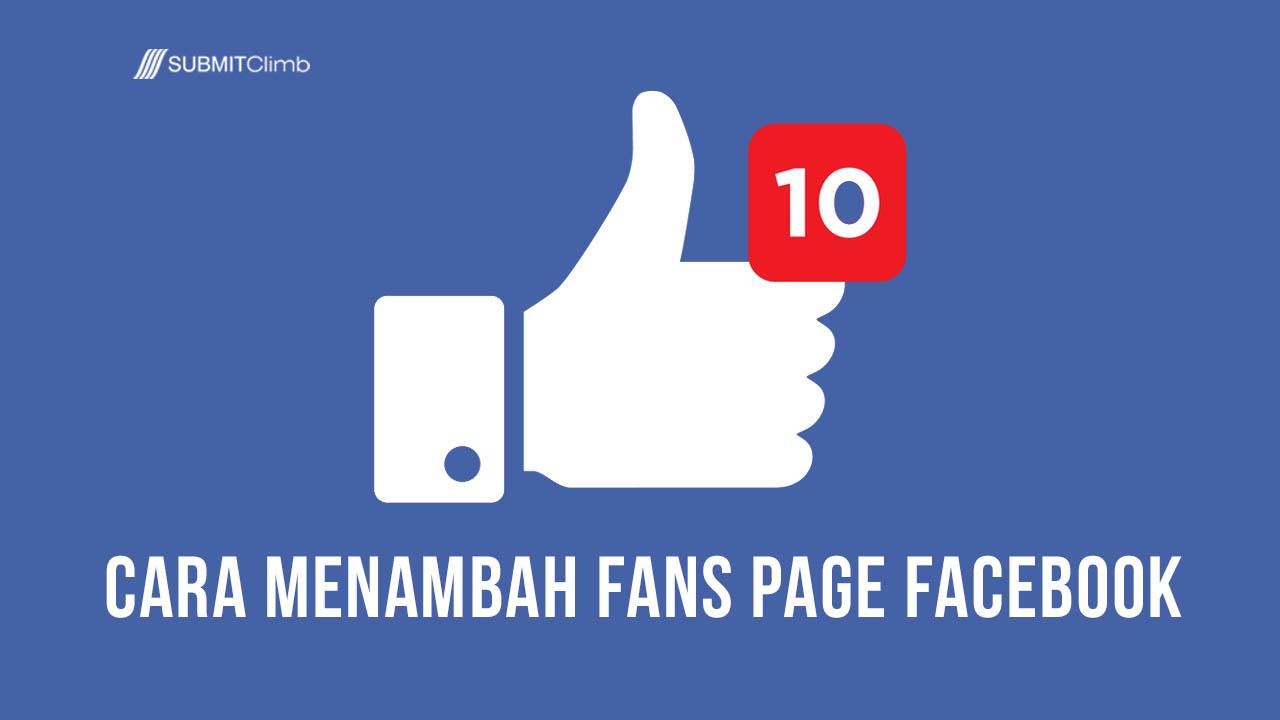 Cara Menambah Fans Page Facebook Anda