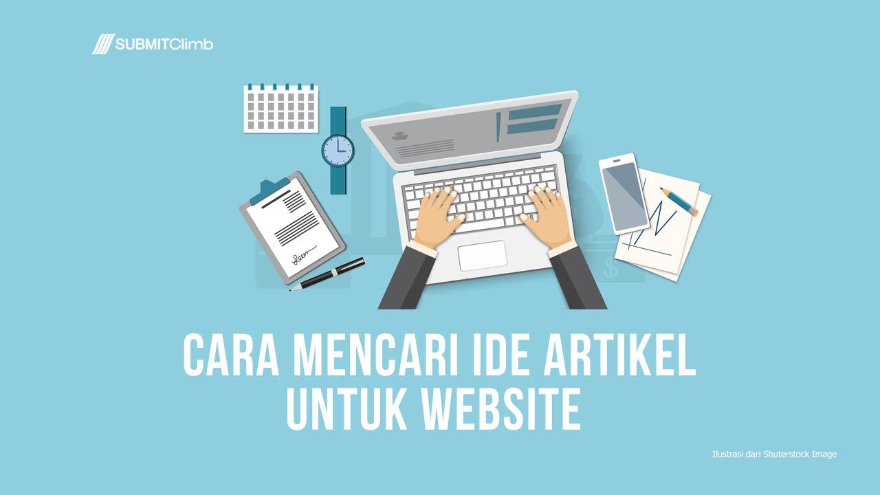 Beberapa Cara Mencari Ide Artikel Untuk Website Tanpa Kehabisan Ide