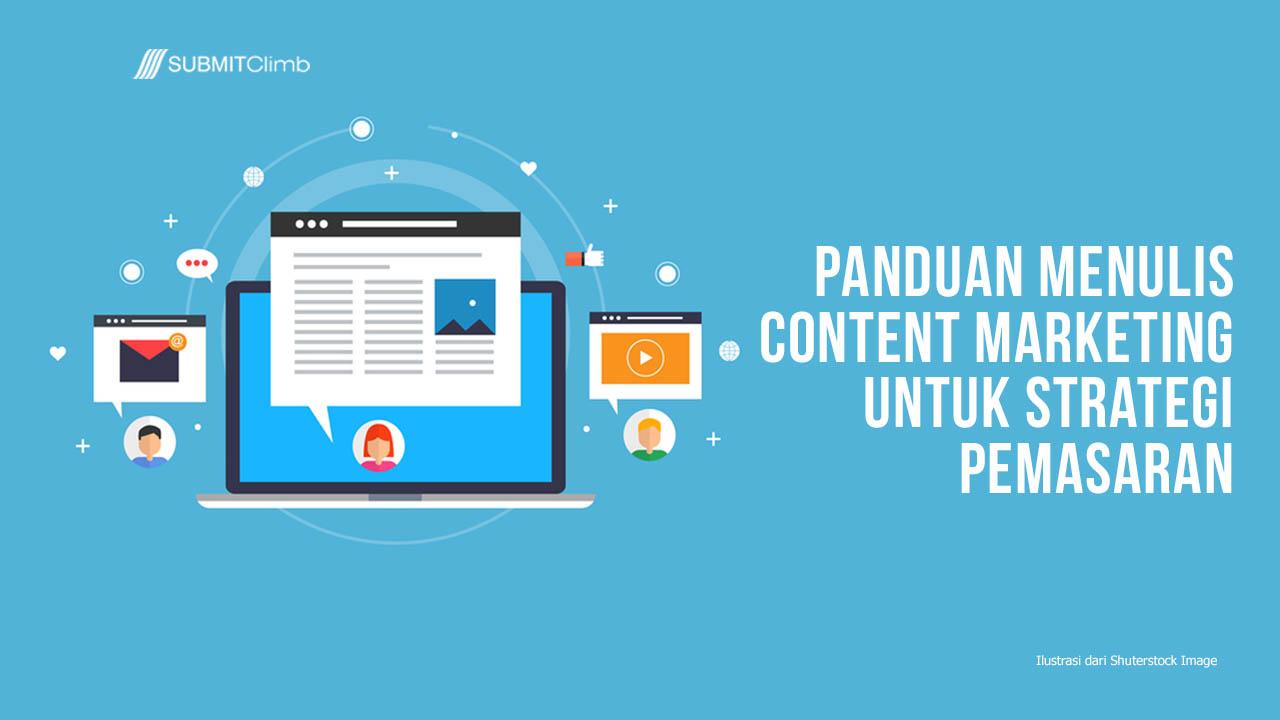 Panduan Menulis Content Marketing Untuk Strategi Pemasaran