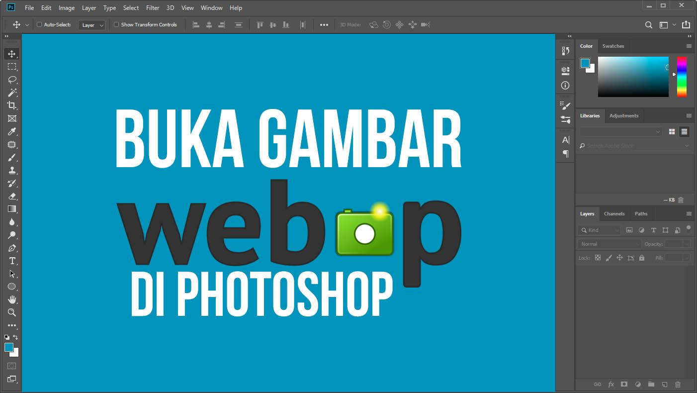 Cara Membuka File Gambar Format WebP Di Adobe Photoshop