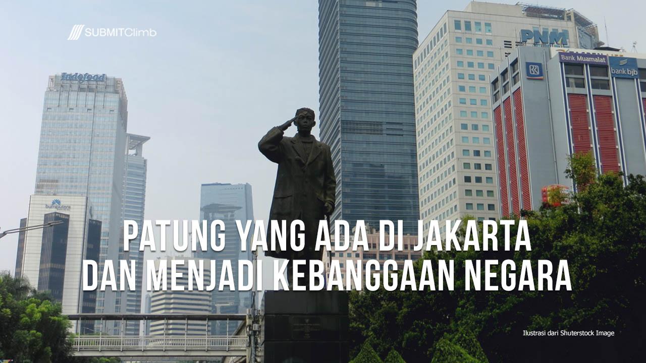 Patung Yang Ada Di Jakarta Dan Menjadi Kebanggaan Negara