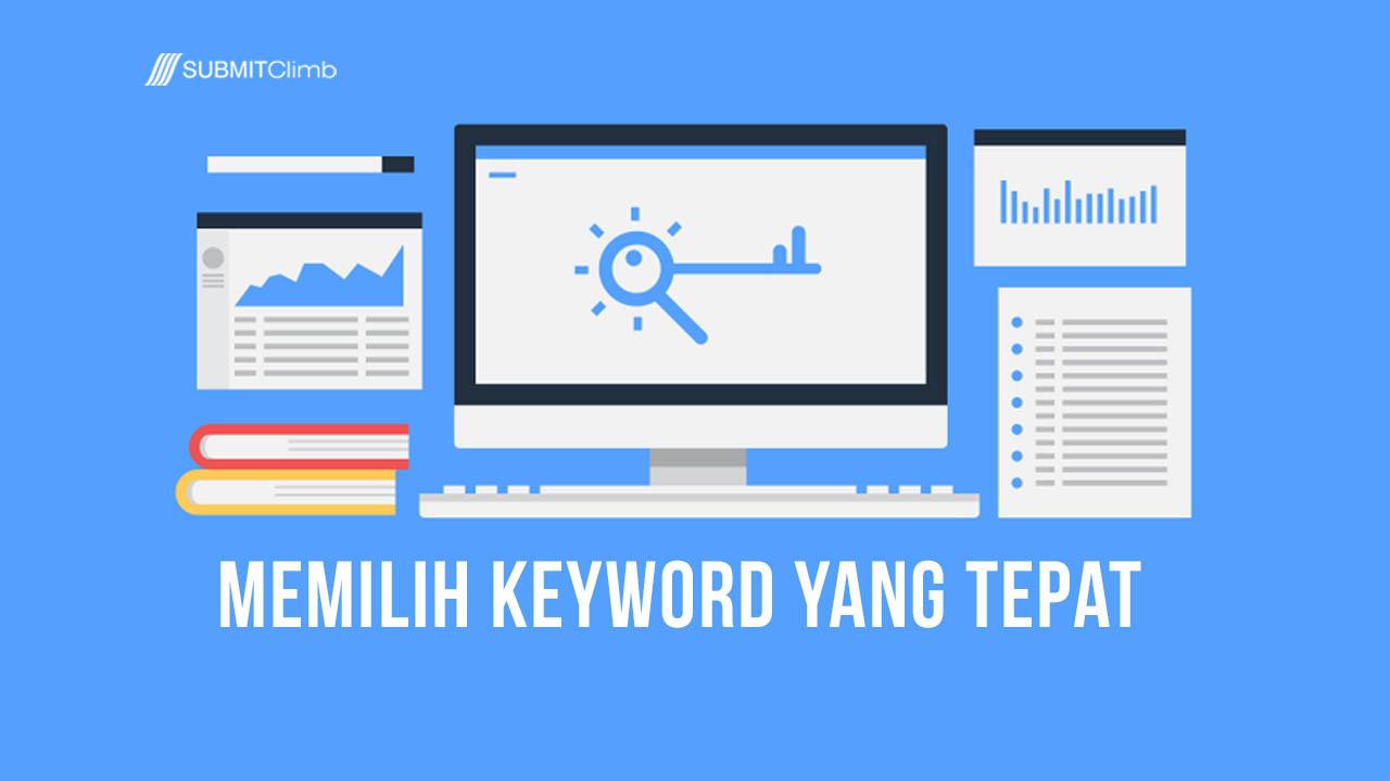Strategi Keyword: Memilih Keyword Yang Tepat Dari Hasil Riset Ke Website