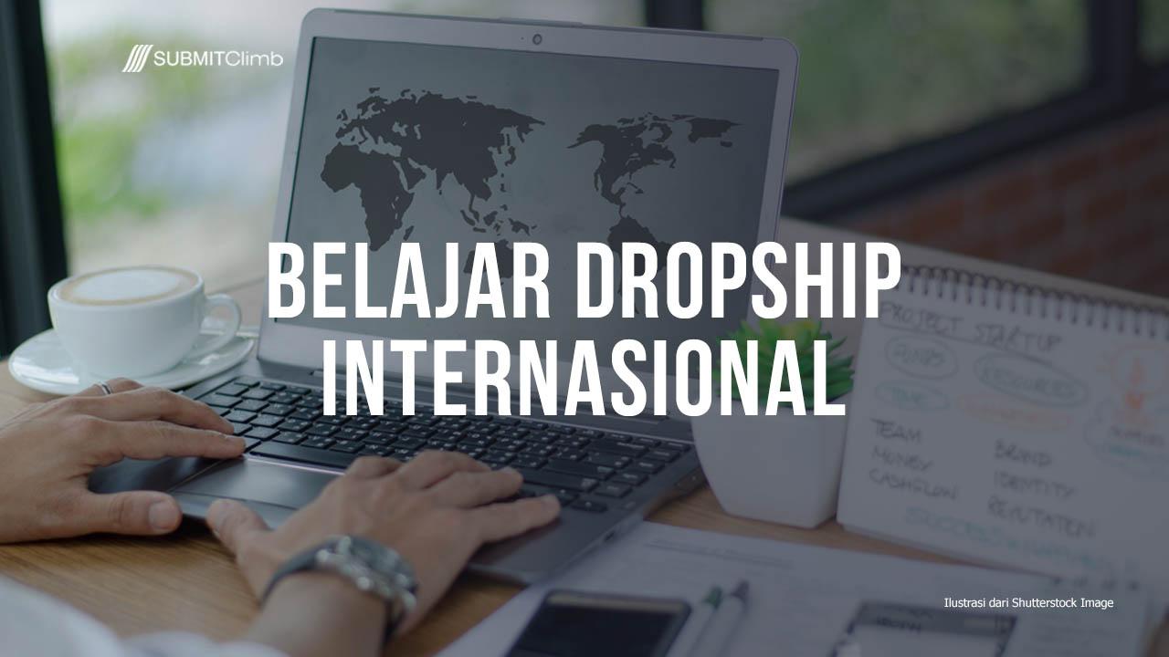 Belajar Dropship Internasional