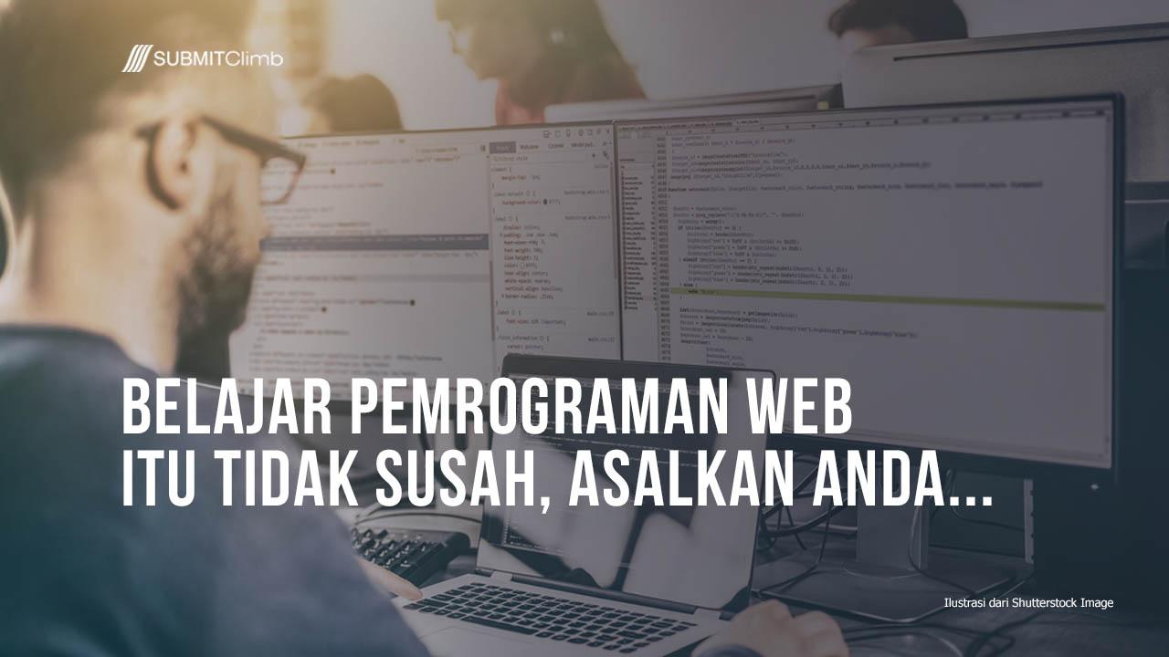 Belajar Pemrograman Web Itu Tidak Susah