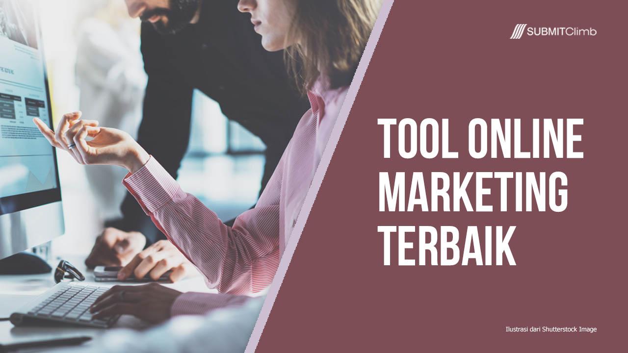 Tool Online Marketing Terbaik 2019 Yang Patut Di Coba