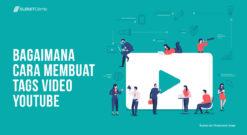 Cara Membuat Tags Video YouTube