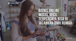 Bisnis Online Modal Kecil Terpercaya Bisa Di Jalankan Dari Rumah