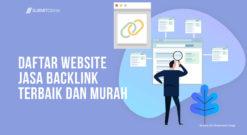 Daftar Website Jasa Backlink Terbaik Dan Murah