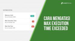 Cara Mengatasi Max Execution Time Exceeded