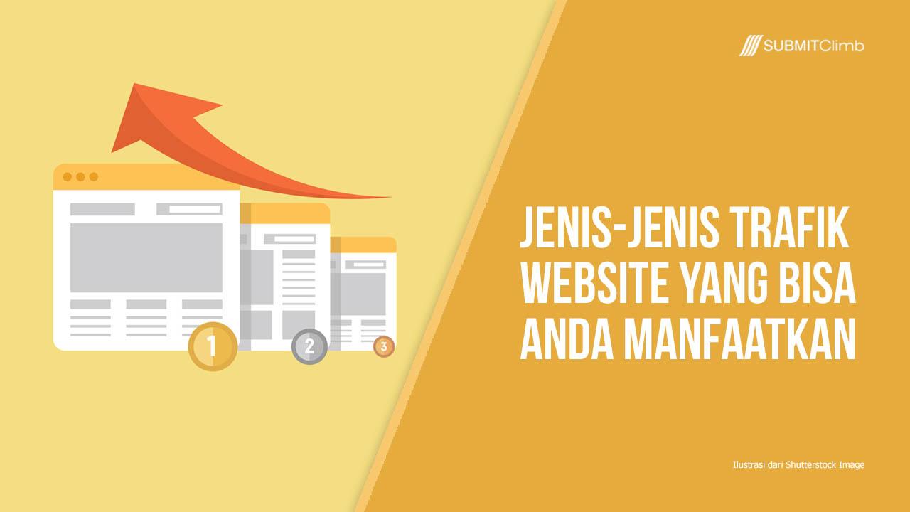 Jenis-jenis Trafik Website Yang Bisa Anda Manfaatkan