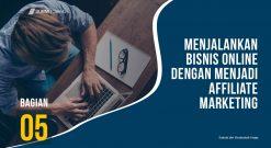 Menjalankan Bisnis Online Dengan Cara Menjadi Affiliate Marketing