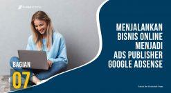 Menjalankan Bisnis Online Dengan Menjadi Ads Publisher Google AdSense