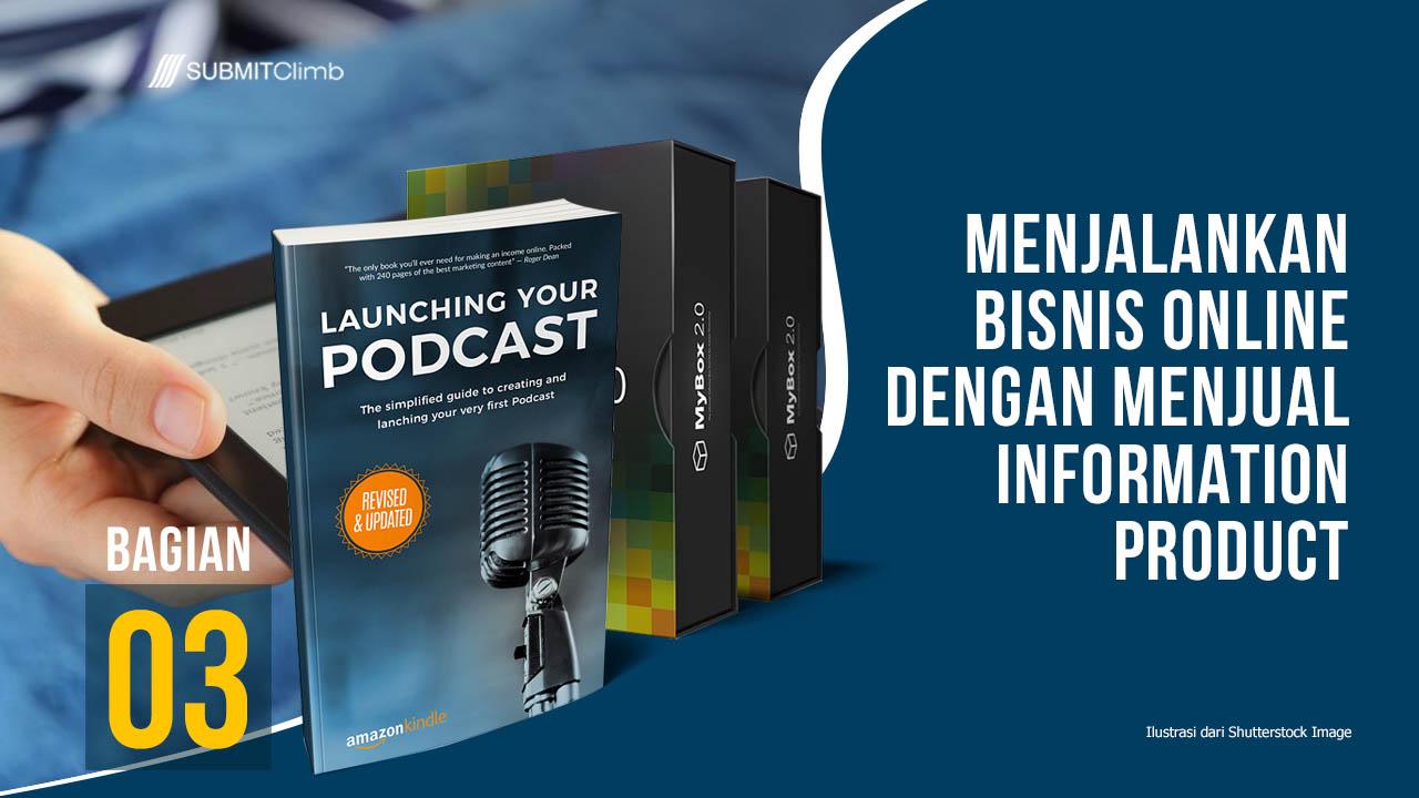 Menjalankan Bisnis Online Dengan Menjual Produk Informasi Digital 03