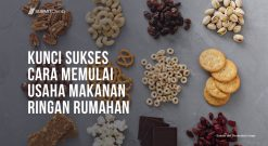 Kunci Sukses Cara Memulai Usaha Makanan Ringan Rumahan