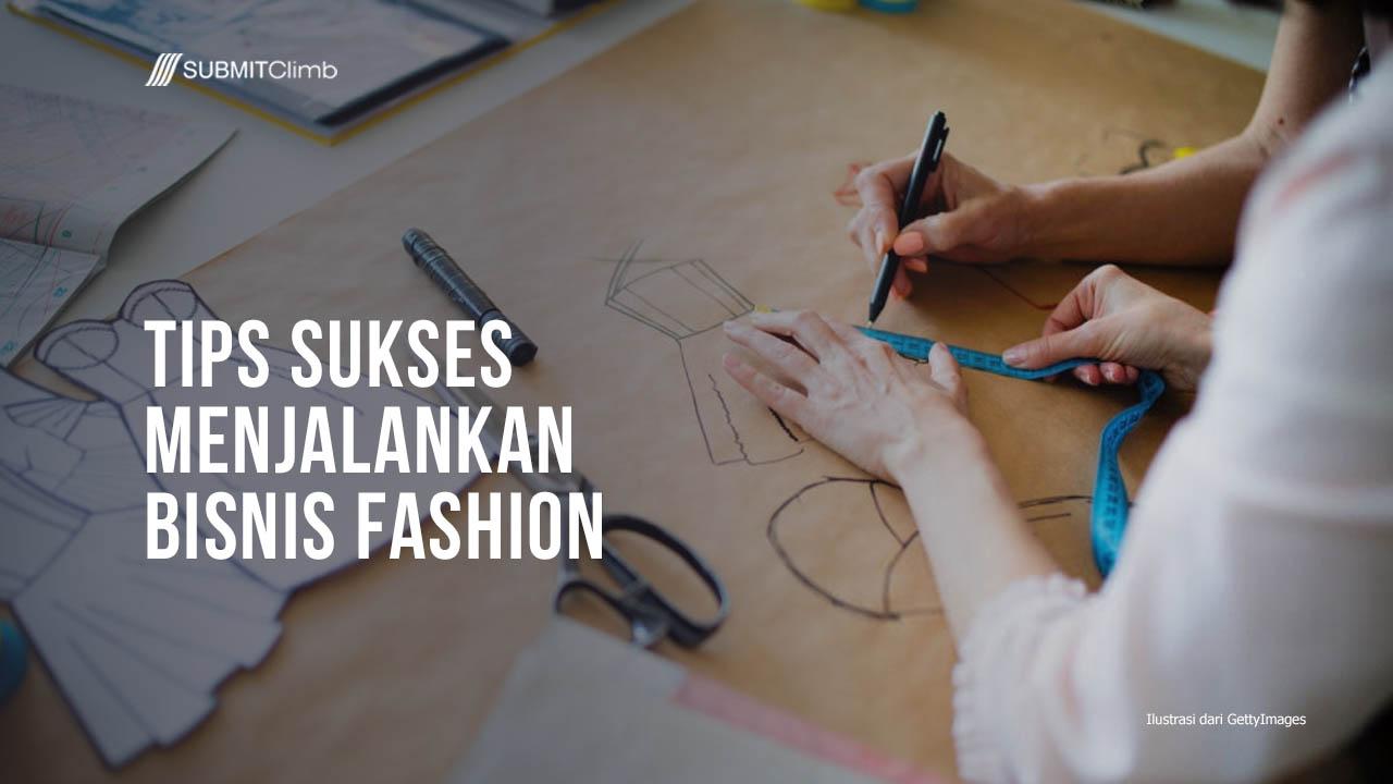 Tips Sukses Menjalankan Bisnis Fashion