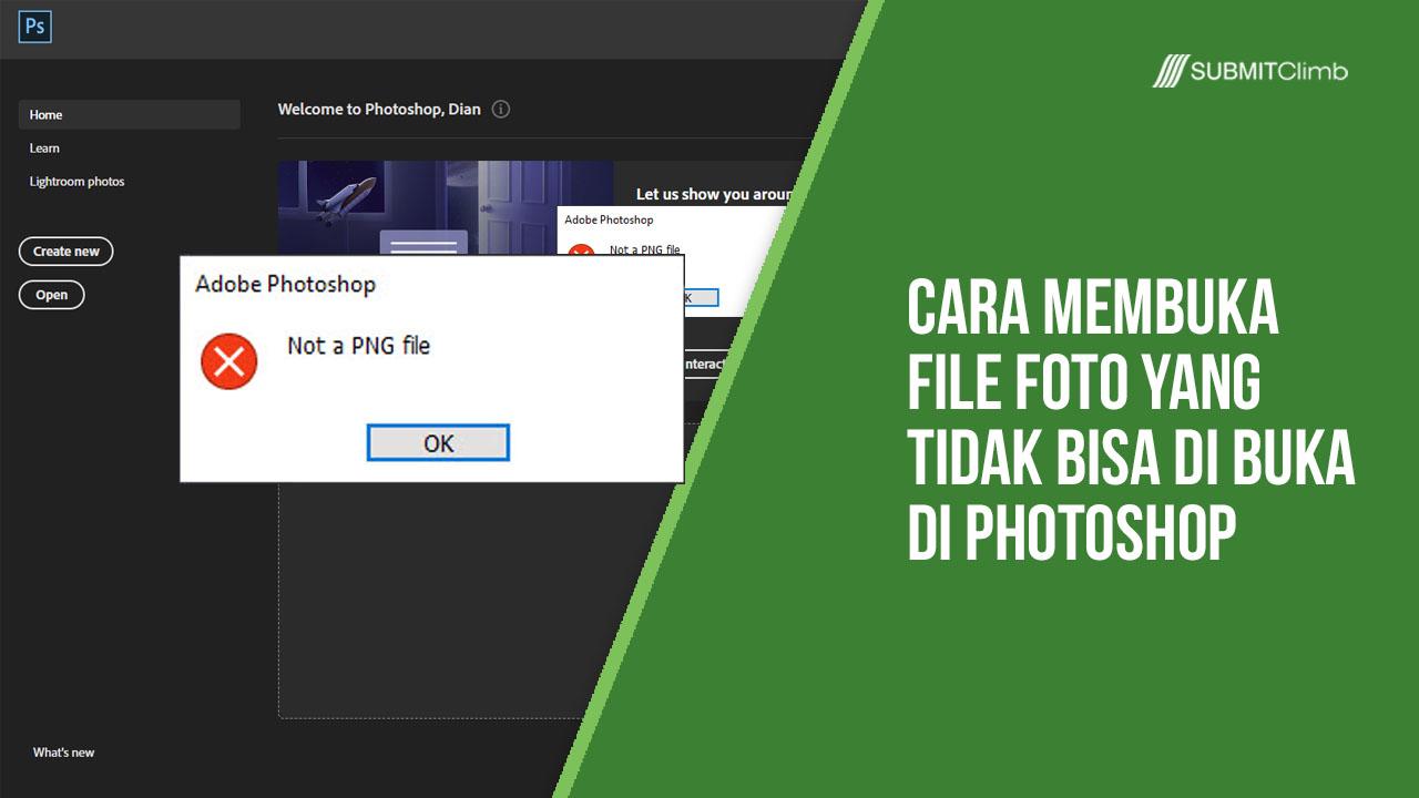 Cara Membuka File Foto Yang Tidak Bisa Di Buka Di Photoshop