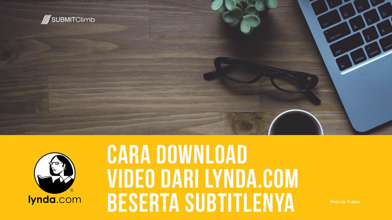 Cara Download Video Dari Lynda Dan Subtitlenya 2