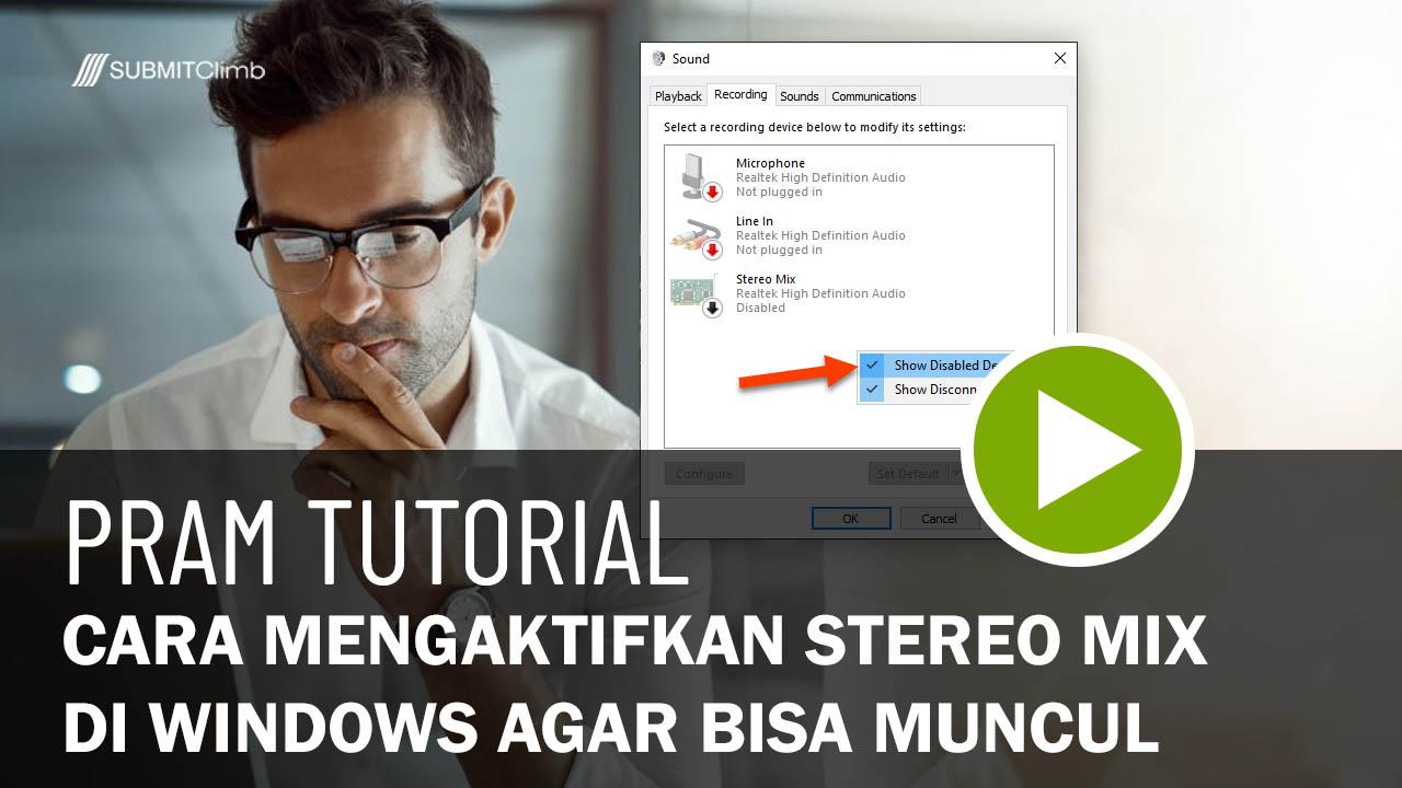 Cara Mengaktifkan Stereo Mix Di Windows Agar Bisa Muncul