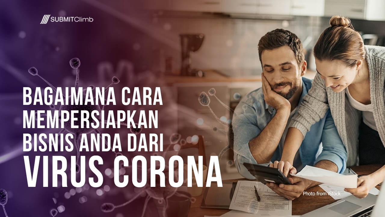 Bagaimana Cara Mempersiapkan Bisnis Anda Dari Virus Corona