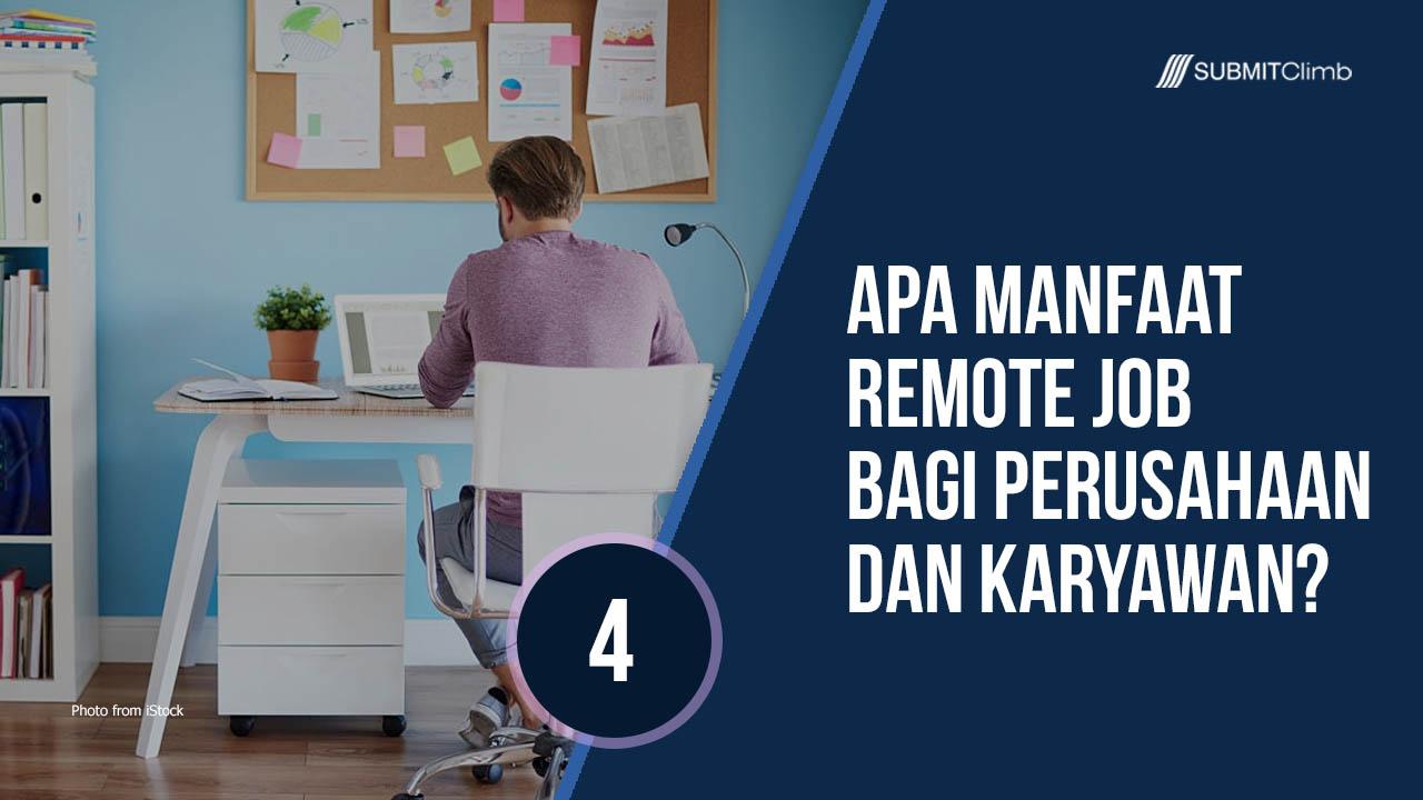 Manfaat Remote Job Bagi Perusahaan Dan Karyawan